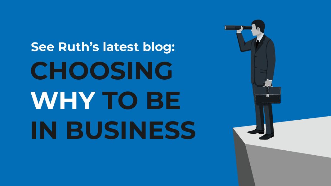 Choosing 'why' to be in business