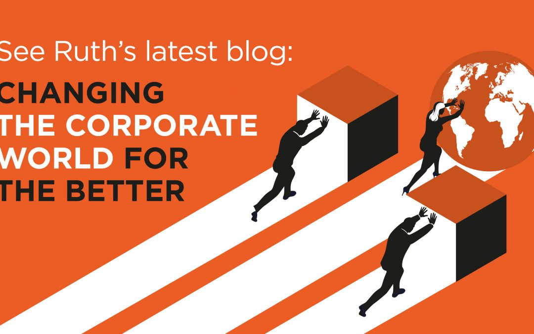 Changing the corporate world for the better