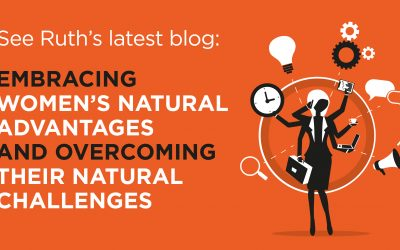 Embracing women's natural advantages and overcoming their natural challenges